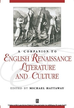 Companion to English Renaissance Literature and Culture