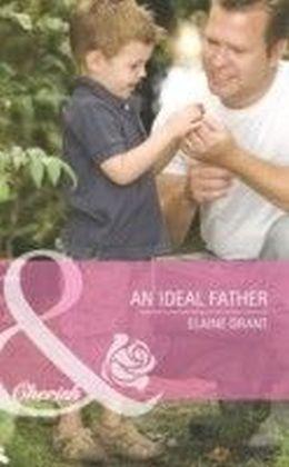 Ideal Father (Mills & Boon Cherish) (Suddenly a Parent - Book 10)