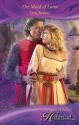 Maid of Lorne (Mills & Boon Historical)
