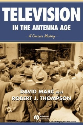 Television in the Antenna Age