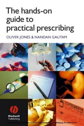 The Hands-on Guide to Practical Prescribing
