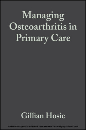 Managing Osteoarthritis in Primary Care