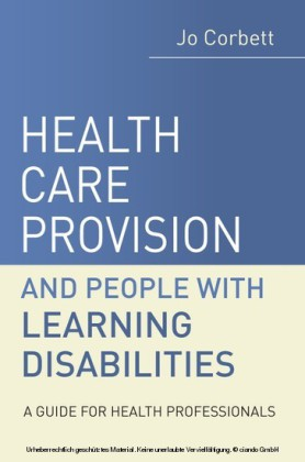 Health Care Provision and People with Learning Disabilities,