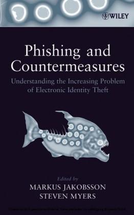 Phishing and Countermeasures