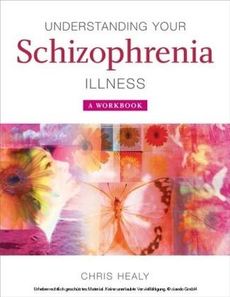 Understanding Your Schizophrenia Illness
