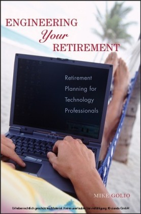 Engineering Your Retirement,