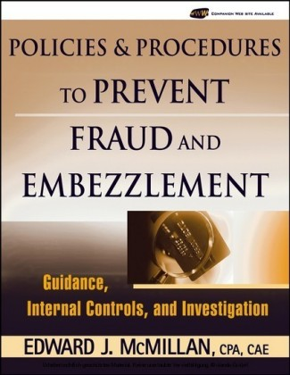 Policies and Procedures to Prevent Fraud and Embezzlement