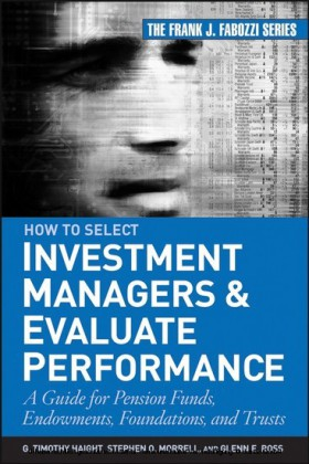 How to Select Investment Managers & Evaluate Performance