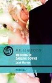 Wedding in Darling Downs (Mills & Boon Medical)
