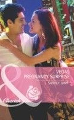 Vegas Pregnancy Surprise (Mills & Boon Cherish) (Girls' Weekend in Vegas - Book 2)