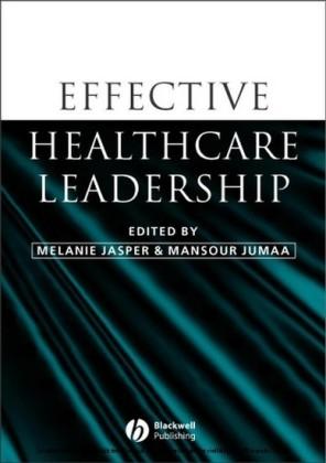 Effective Healthcare Leadership
