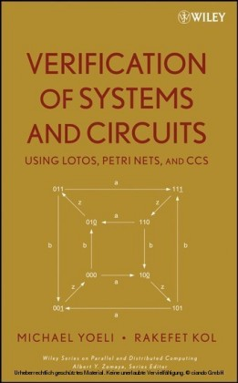 Verification of Systems and Circuits Using LOTOS, Petri Nets, and CCS