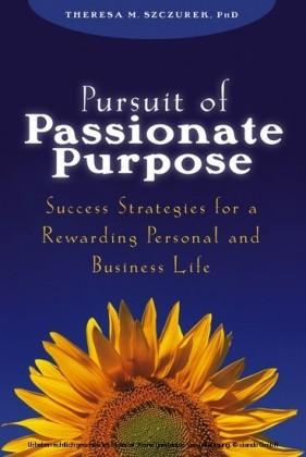 Pursuit of Passionate Purpose