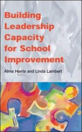 Building Leadership Capacity For School Improvement