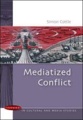 Mediatized Conflict