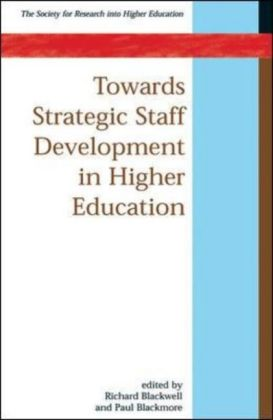 Towards Strategic Staff Development In Higher Education