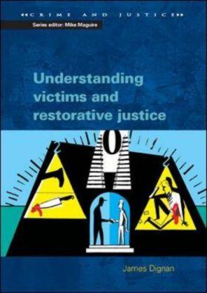 Understanding Victims And Restorative Justice