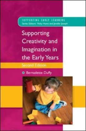 Supporting Creativity And Imagination In The Early Years