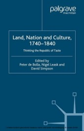 Land, Nation and Culture, 1740-1840