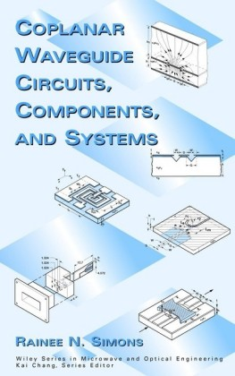 Coplanar Waveguide Circuits, Components, and Systems