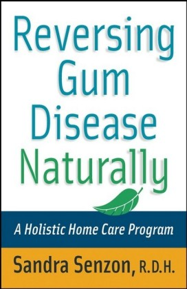 Reversing Gum Disease Naturally