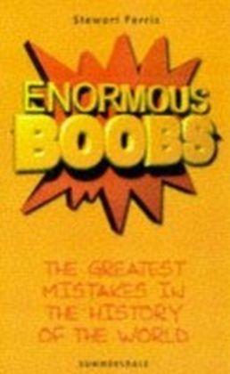 Enormous Boobs