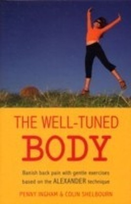 The Well-Tuned Body