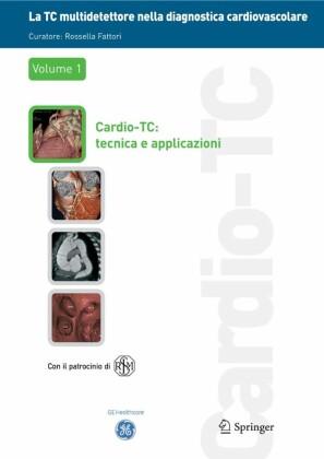 La TC multidetettore nella diagnostica cardiovascolare