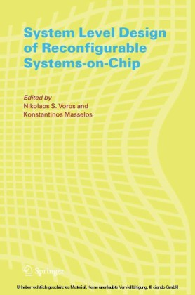 System Level Design of Reconfigurable Systems-on-Chip