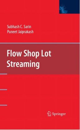 Flow Shop Lot Streaming