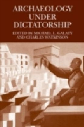 Archaelogy Under Dictatorship