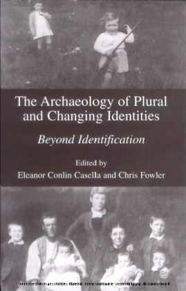 The Archaeology of Plural and Changing Identities