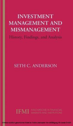 Investment Management and Mismanagement