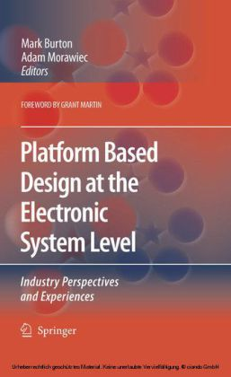 Platform Based Design at the Electronic System Level