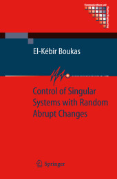 Control of Singular Systems with Random Abrupt Changes
