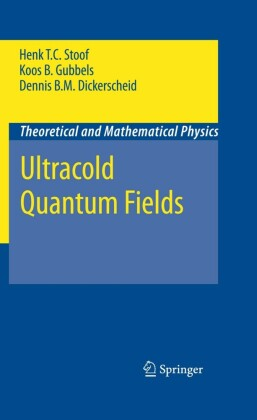 Ultracold Quantum Fields