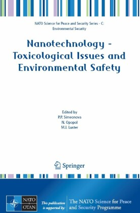 Nanotechnology - Toxicological Issues and Environmental Safety and Environmental Safety