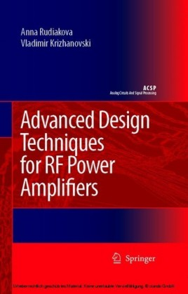 Advanced Design Techniques for RF Power Amplifiers