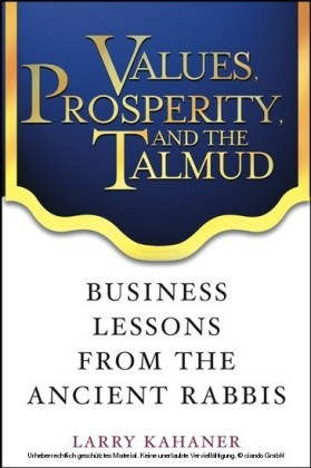 Values, Prosperity, and the Talmud