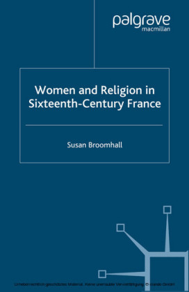 Women and Religion in Sixteenth-Century France
