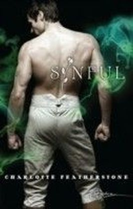 Sinful (for fans of Fifty Shades by E. L. James) (Spice)