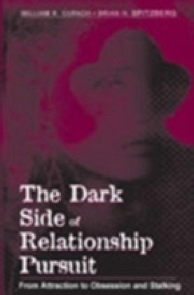 Dark Side of Relationship Pursuit