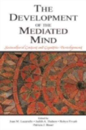 Development of the Mediated Mind