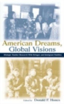 American Dreams, Global Visions