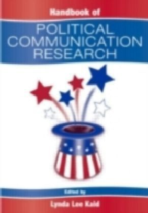 Handbook of Political Communication Research