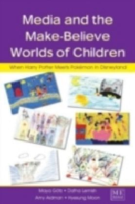 Media and the Make-Believe Worlds of Children