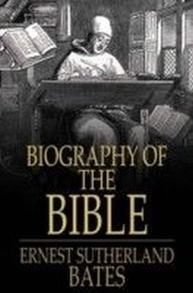 Biography of the Bible