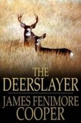 Deerslayer