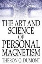 Art and Science of Personal Magnetism