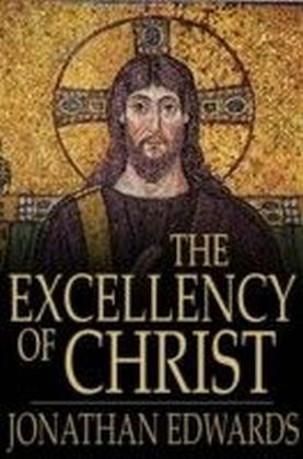 Excellency of Christ